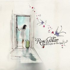 Album: The Drifter and the Gypsy  Artist: Rosi Golan - listen and if you have any taste in music you will love it <3