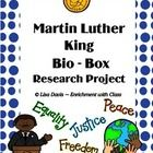 Great for Black History Month in February! This 10 page Martin Luther King Bio-Box project packet has everything you need for students to research and demonstrate the important facts about his life and legacy! Students are guided to assemble a Biography Box of creative artifacts. Includes all learning styles so your students can have fun and be successful!