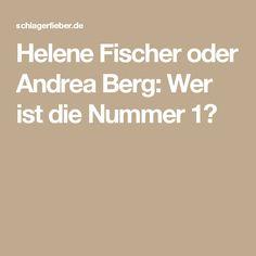 Helene Fischer oder Andrea Berg: Wer ist die Nummer 1?