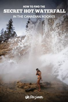 Fairmont Hot Springs - How to find the Secret Hot Waterfall - Elite Jetsetter - Travel tips - Travel tour - travel ideas Cool Places To Visit, Places To Travel, Travel Destinations, Canadian Travel, Canadian Rockies, British Columbia, Gros Morne, Alberta Travel, Alaska