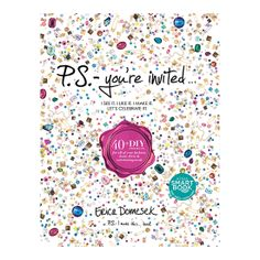 POPSUGAR Must Have Box September 2013 — P.S. - You're Invited by Erica Domesek