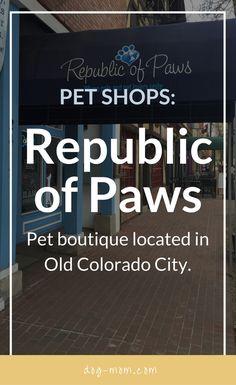 Republic of Paws Pet Store, Colorado Springs, Colorado, Old Colorado City, Colorado Springs Pet Stores