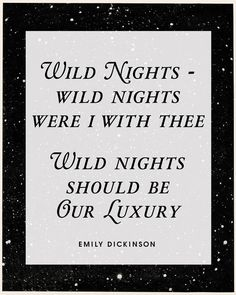 Emily Dickinson Quote Print, Literary Quote Print, Bedroom Art, Boudoir, Wild Nights Romantic Quote Wall Art, Starry Sky, Lovers, Sensual