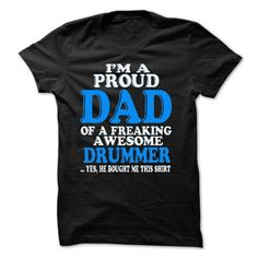 Proud Dad Of A Freaking Awesome DRUMMER T-Shirts, Hoodies. Check Price Now ==►…