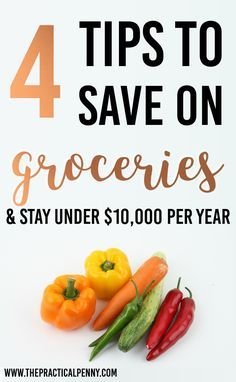 Save on groceries and Keep your Food Budget under $10,000 | The Practical Penny | How to Save your Food Budget & Spend less than $10,000 per year | The Practical Penny | Do you struggle to cook at home? Eating at restaurants takes time and energy, but it's also expensive! And that can really eat into your food budget
