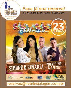 Promoções Hotel Estalagem Porto Seguro: SIMONE E SIMARIA DIA 23 DE JUNHO EM PORTO SEGURO