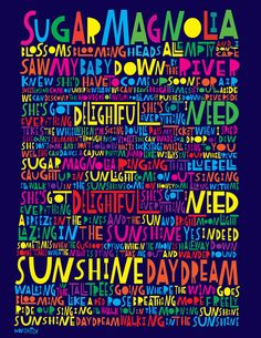 Lyric Art: Grateful Dead Sugar Magnolia Signed & Numbered 16 x 24 Limited Edition Print Grateful Dead Lyrics, Grateful Dead Poster, Grateful Dead Wallpaper, Lyric Art, Music Lyrics, Soul Music, Lyric Quotes, Quotes Quotes, Life Quotes