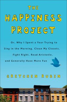 The Happiness Project - Integrative Nutrition Staff Recommends: Summer Entertainment