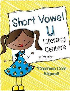Short Vowel u Literacy Centers