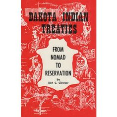Out of Print Book - #Dakota Indian Treaties: From Nomad to Reservation Out- of- Print #BOOK   #SouthDakota Specializing in the #Art of the #Lakota