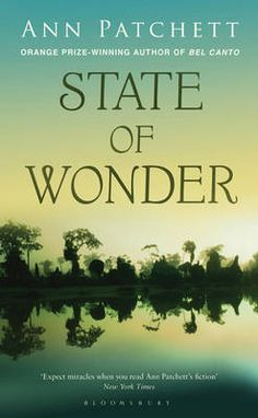 Ann Patchett What a remarkable novel!