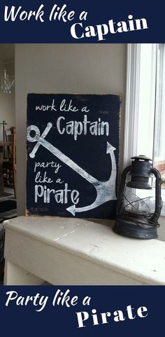 "Fun Nautical hand painted distressed wood sign with the saying: ""work like a captain, party like a pirate""  #nautical #ad #pirate"