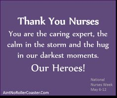 Nurses: The Heroes of Healthcare There Goes My Hero, National Nurses Week, Thank You Nurses, Micro Preemie, Preemies, When I Grow Up, Nicu, Always Love You, Praise God
