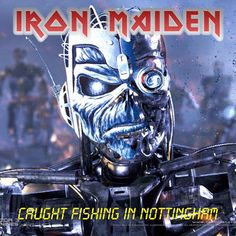 Caught Fishing In Nottingham Demência 13: Iron Maiden Bootlegs