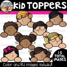 Kid Toppers Clipart {Kid Clipart} is perfect for customizing all of you Classroom Resources. Images have been provided in color and bw in 300 dpi. Click on the link to view this set and more in my Teachers Pay Teachers shop- Creating4 the Classroom #Clipartforteachers