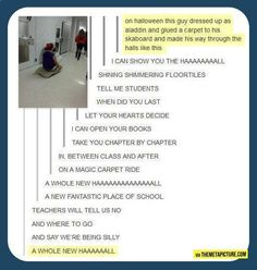 Aladdin goes to school… I'm literally am crying!