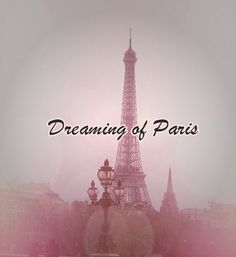 paris dream | Most popular tags for this image include: pink, beautiful, Dream ...