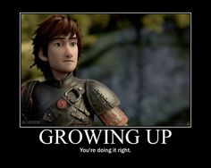 And this meme tells you how I feel about Hiccup