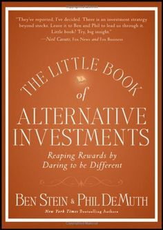 The Little Book of Alternative Investments: Reaping Rewards by Daring to be Different (Little Books. Big Profits) by Ben Stein, http://www.amazon.com/dp/0470920041/ref=cm_sw_r_pi_dp_y38Zqb0F9XX7K