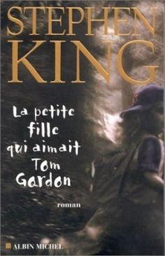 La Petite Fille qui aimait Tom Gordon-Stephen King