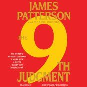 The 9th Judgment: The Women's Murder Club  UNABRIDGED  by James Patterson , Maxine Paetro  Narrated by Carolyn McCormick  Series: Women's Murder Club, Book 9