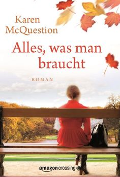 Alles, was man braucht eBook: Karen McQuestion, Annette Hahn: Amazon.de: Kindle-Shop