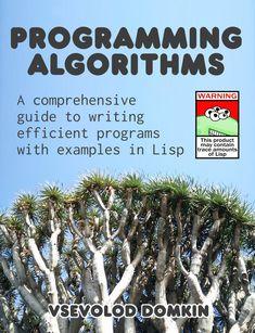 Programming Algorithms by Vsevolod Domkin Regular Expression, Linked List, Natural Language, Data Structures, World Problems, Use Case, Arithmetic