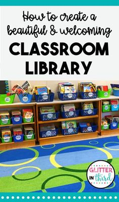 4 tips & ideas for creating a beautiful and welcoming classroom library. 1) How to get the books 2) Get the Bins 3) How to Organize It and 4) How to Make It Cozy. #classroom #library #setup #ideas #organizing #decor
