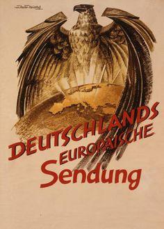 """""""Deutschlands europäische Sendung"""" Propagandaplakat zum deutschen Machtanspruch in Europa. Berlin, um 1941. Die Schwinge des Reichsadlers schirmt das aufstrahlende Europa nach Osten hin ab: Deutschlands Anspruch war aus Sicht der Nationalsozialisten der Schutz des Abendlandes und seiner Kultur gegen die Bedrohung durch Bolschewismus und asiatische Horden."""