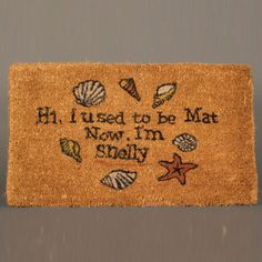 Hi, I used to be Mat.  Now, I'm Shelly.  Ha!