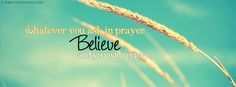 New Believe Facebook Cover Photos - Best Quotes fb covers. You will love this facebook cover. It is awesome like you.❤