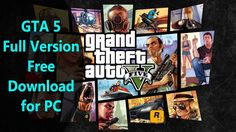 Watch video for Grand Theft Auto 5 free download. This full version GTA 5 PC download is available free on this page