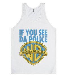 If You See Da Police Warna Brotha! (Tank)-Unisex White Tank