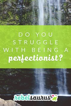 "Do you struggle with being a perfectionist? I used to be a total perfectionist. I wanted perfect grades, a perfect body, perfect clothes, a perfect friend group, and a perfect life. I remember writing lists and lists of ways I wanted to improve myself. It was never things like ""love myself,"" but things like ""whiten teeth,"" ""get new haircut,"" ""lose 20 pounds,"" etc. I thought if I could make my appearance and external circumstances perfect, I would be happy."