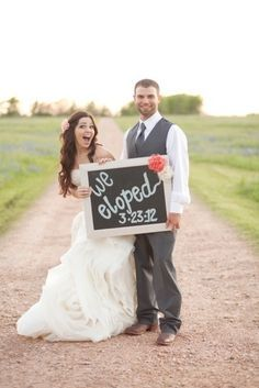 ☆♡☆♡☆I made a sign like this for our elopement. If you think you may butthurt the parents by running off, I advise to invest in pictures. Pretty pictures heal all butthurt!! ☆♡☆♡☆