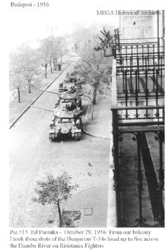 1956 Hungarian Revolution: Freedom fighters were doing a great job toppling the communists until the Red Army arrived (Stupid tanks).