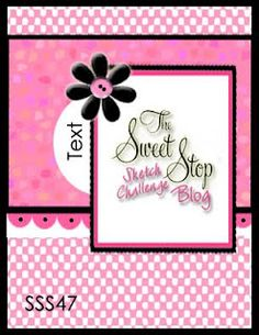 The Sweet Stop: SSS47