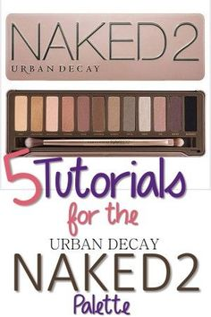 5 Tutorials for Your Urban Decay Naked 2 Palette