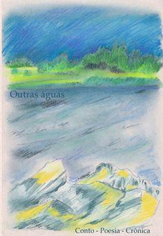 """Participação na coletânea de poesia """"Outras águas"""".  Edições AG"""
