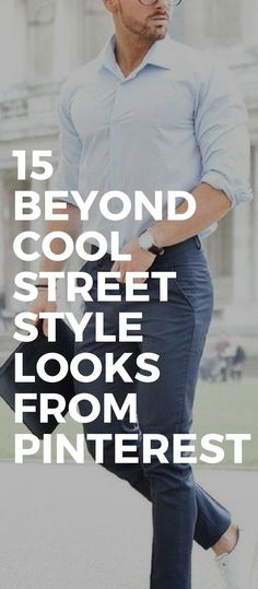 15 Beyond Cool Street Style Looks From Pinterest