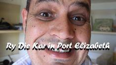 Ry Die Kar in Port Elizabeth 2018 Port Elizabeth, Life Is A Journey, Road Trip, Life's A Journey, Road Trips