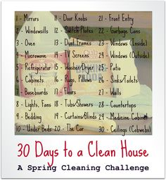 30 Days to a Clean House = A Spring Cleaning Challenge... Maybe not a 30 challenge, but a deep cleaning rotation