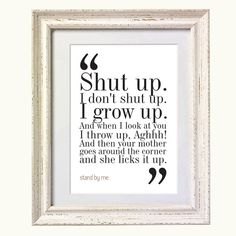 Stand By Me Movie Quote. Typography Print. 8x10 on A4 Archival Matte Paper