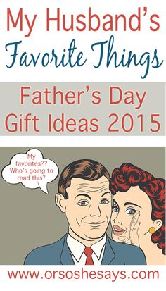 Father's Day Gift Guide ~ My Husband's Favorite Things (she: Mariah)