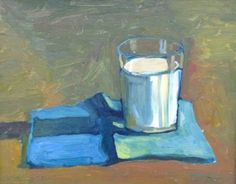 """""""Milk, No Cookies"""" Just a simple study of a glass of milk. Goes with the Chocolate Cake. Still Life, Painting, Artwork, Be Still"""