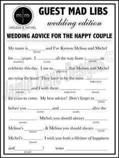 mad libs x guest book. love this. might have to do it! I love the idea of cute things for the guests to do. My wedding will deff be entertaining