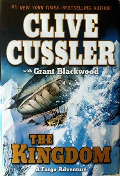 The Kingdom by Clive Cussler w/ Grant Blackwood (2011) (Fargo #3)