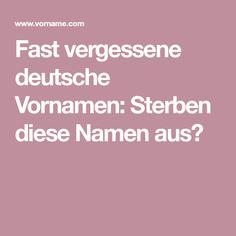 Fast vergessene deutsche Vornamen: Sterben diese Namen aus?