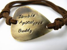 Guitar Pick Bracelet, Zombie Apocalypse Buddy  Walking Dead , Hand Stamped, Brass or Silver Aluminum on Etsy, $12.00
