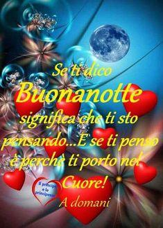 Buona notte Good Night Wishes, Good Morning, Neon Signs, Genere, Luigi, Google, Good Night Msg, Messages, Romantic Surprise